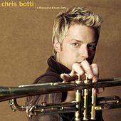 A Thousand Kisses Deep by Chris Botti