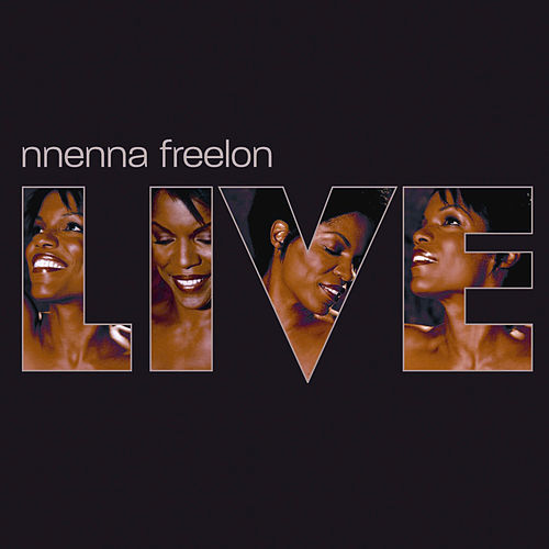 Live by Nnenna Freelon