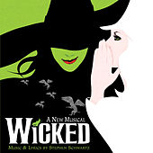 Play & Download Wicked by Stephen Schwartz | Napster