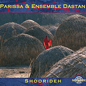 Shoorideh by Parissa/Ensemble Dastan