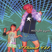 Play & Download 2 Good 4 You by Michelle Penn | Napster