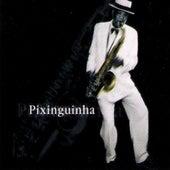 Pixinguinha by Pixinguinha