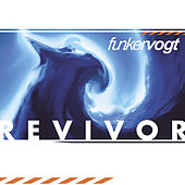 Play & Download Revivor by Funker Vogt | Napster
