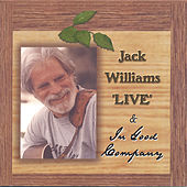 Live & In Good Company by Jack Williams