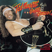 Play & Download Great Gonzos- The Best Of Ted Nugent - old version by Ted Nugent | Napster