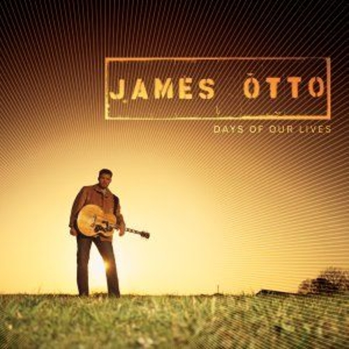 Play & Download Days Of Our Lives by James Otto | Napster