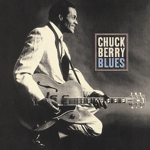 Play & Download Blues by Chuck Berry | Napster