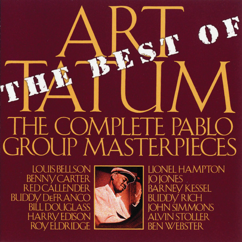 Play & Download Best Of The Pablo Group Masterpieces by Art Tatum | Napster