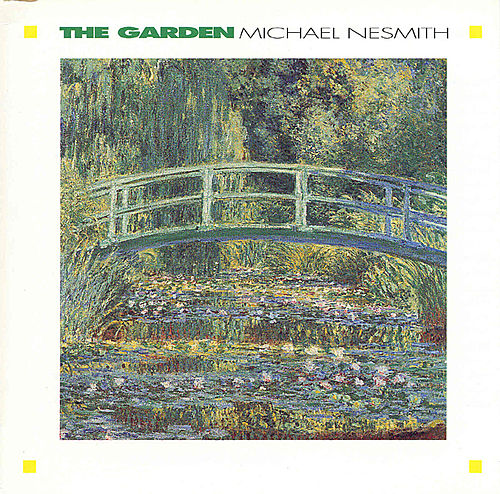 Play & Download The Garden / The Prison by Michael Nesmith | Napster