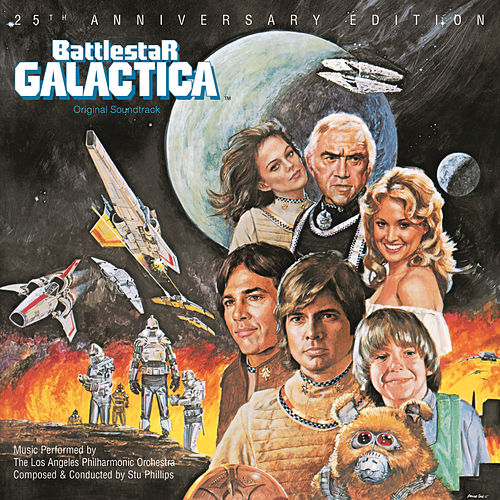 Battlestar Galactica [25th Anniversary Edition] by Stu Phillips
