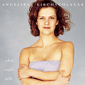 Play & Download When Night Falls by Angelika Kirchschlager | Napster