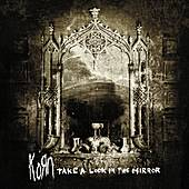 Play & Download Take A Look In The Mirror by Korn | Napster