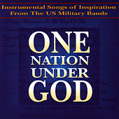 Play & Download One Nation Under God by U.S. Army Field Band | Napster
