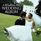 Play & Download A Windham Hill Wedding Album by Various Artists | Napster