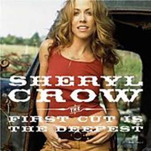 Play & Download The First Cut is the Deepest by Sheryl Crow | Napster