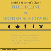 Play & Download The Decline of British Sea Power by British Sea Power | Napster