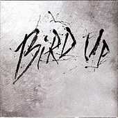Play & Download Bird Up!: The Charlie Parker Remix Project by Various Artists | Napster