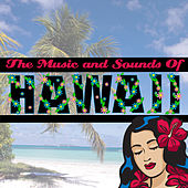 Play & Download The Music And Sounds Of Hawaii by Mokuaina Blue | Napster