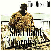 Play & Download Steel Band Carnival by Sun Sun Sun | Napster