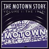 Play & Download The Motown Story: Volume One: The Sixties by Various Artists | Napster