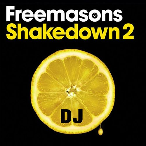 Play & Download Shakedown 2 Special DJ Edition by The Freemasons | Napster