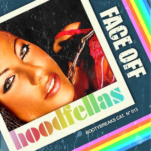 Face Off by Hood Fellas