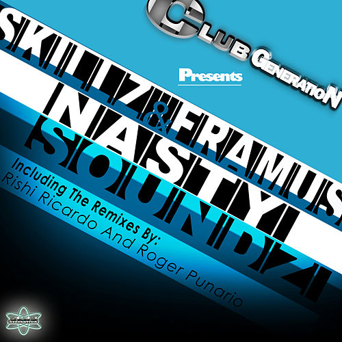 Nasty Soundz by Skillz