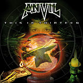 Play & Download This Is Thirteen by Anvil | Napster