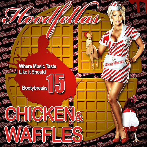 Play & Download Chicken and Waffles by Hood Fellas | Napster