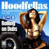 Rollin on Dubs by Hood Fellas