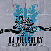 King of the Cicero Beat Down Vol.2 by DJ Pillsbury