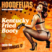 Play & Download Kentucky Fried Booty by Hood Fellas | Napster