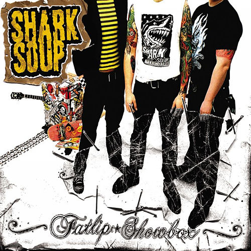 Play & Download Fatlip Showbox by Shark Soup | Napster