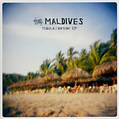 Tequila / Someday EP by The Maldives