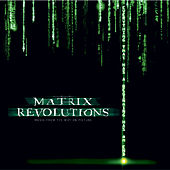 Play & Download Matrix Revolutions: The Motion Picture Soundtrack by Various Artists | Napster