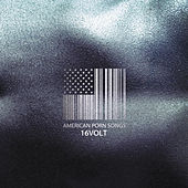Play & Download American Porn Songs by 16 Volt | Napster