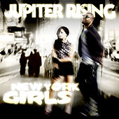 Play & Download New York Girls by Jupiter Rising | Napster