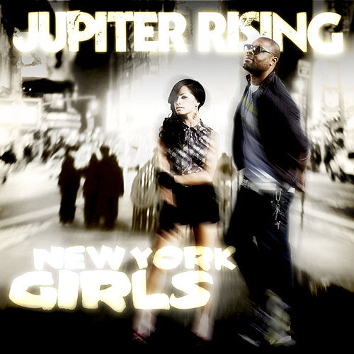 New York Girls by Jupiter Rising