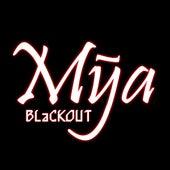 Blackout by Mya
