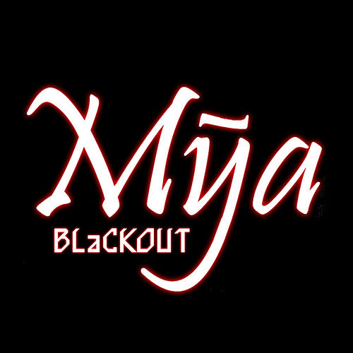 Blackout by Mya