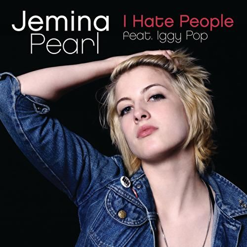 Play & Download I Hate People by Jemina Pearl | Napster
