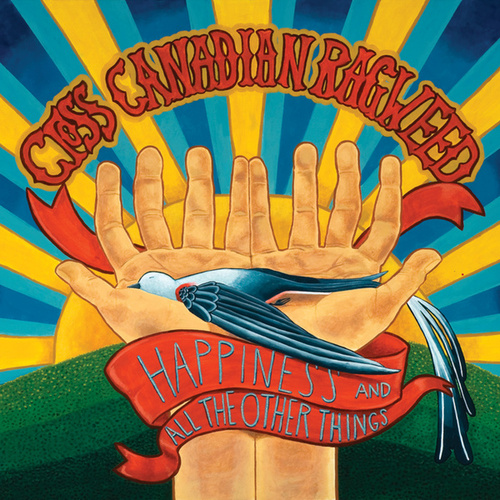 Play & Download Happiness And All The Other Things by Cross Canadian Ragweed | Napster