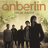 Play & Download True Faith by Anberlin | Napster