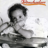 Play & Download The Freewheelers by Freewheelers | Napster