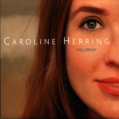 Wellspring by Caroline Herring