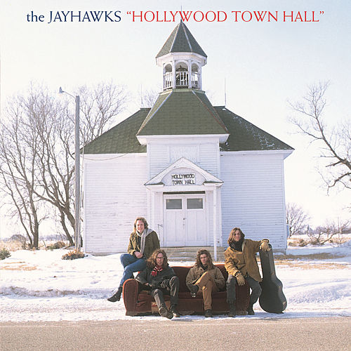 Play & Download Hollywood Town Hall by The Jayhawks | Napster