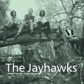 Play & Download Tomorrow The Green Grass by The Jayhawks | Napster