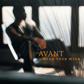 Play & Download Read Your Mind by Avant | Napster