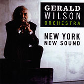Play & Download New York New Sound by Gerald Wilson | Napster