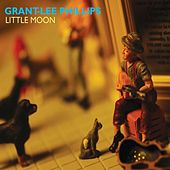 Play & Download Little Moon by Grant-Lee Phillips | Napster